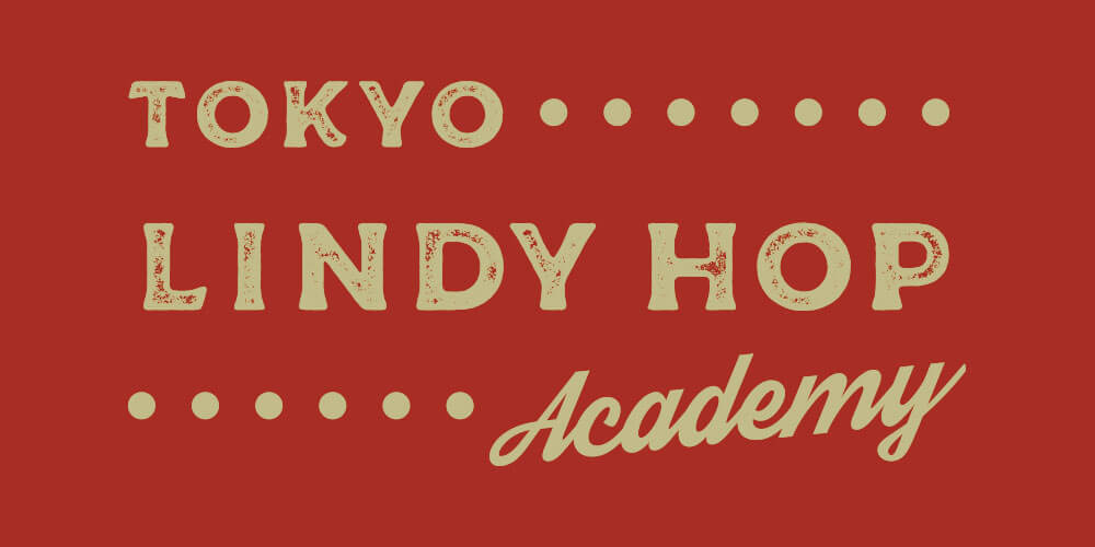 ABOUT TOKYO LINDY HOP ACADEMY